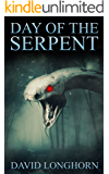 Day of the Serpent: Supernatural Supense with Scary & Horrifying Monsters (Ouroboros Book 3)