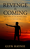 Revenge Is Coming: After the Vietnam War Novel (Promises To The Fallen Book 3)