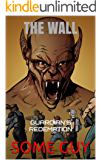 THE WALL: GUARDIAN'S REDEMPTION