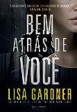 Bem atrás de você (Portuguese Edition)