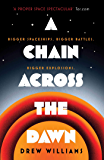 A Chain Across the Dawn (The Universe After)
