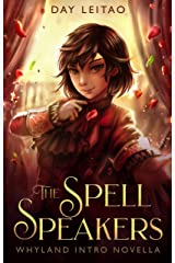 The Spell Speakers (Portals to Whyland Book 0) Kindle Edition