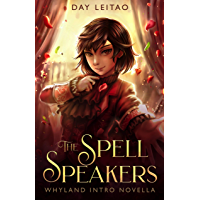The Spell Speakers (Portals to Whyland Book 0) (English Edition)