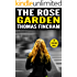 The Rose Garden (A Murder Mystery Series of Crime and Suspense, Echo Rose #1)