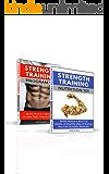 Weight Training Books Bundle: Strength Training Program 101 + Strength Training Nutrition 101 (2 books for 1)