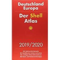 Der Shell Atlas 2019/2020 Deutschland 1:300 000, Europa 1:750 000 (Shell Atlanten)