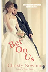 Bet On Us (Wood Violet Romance Book 1) Kindle Edition