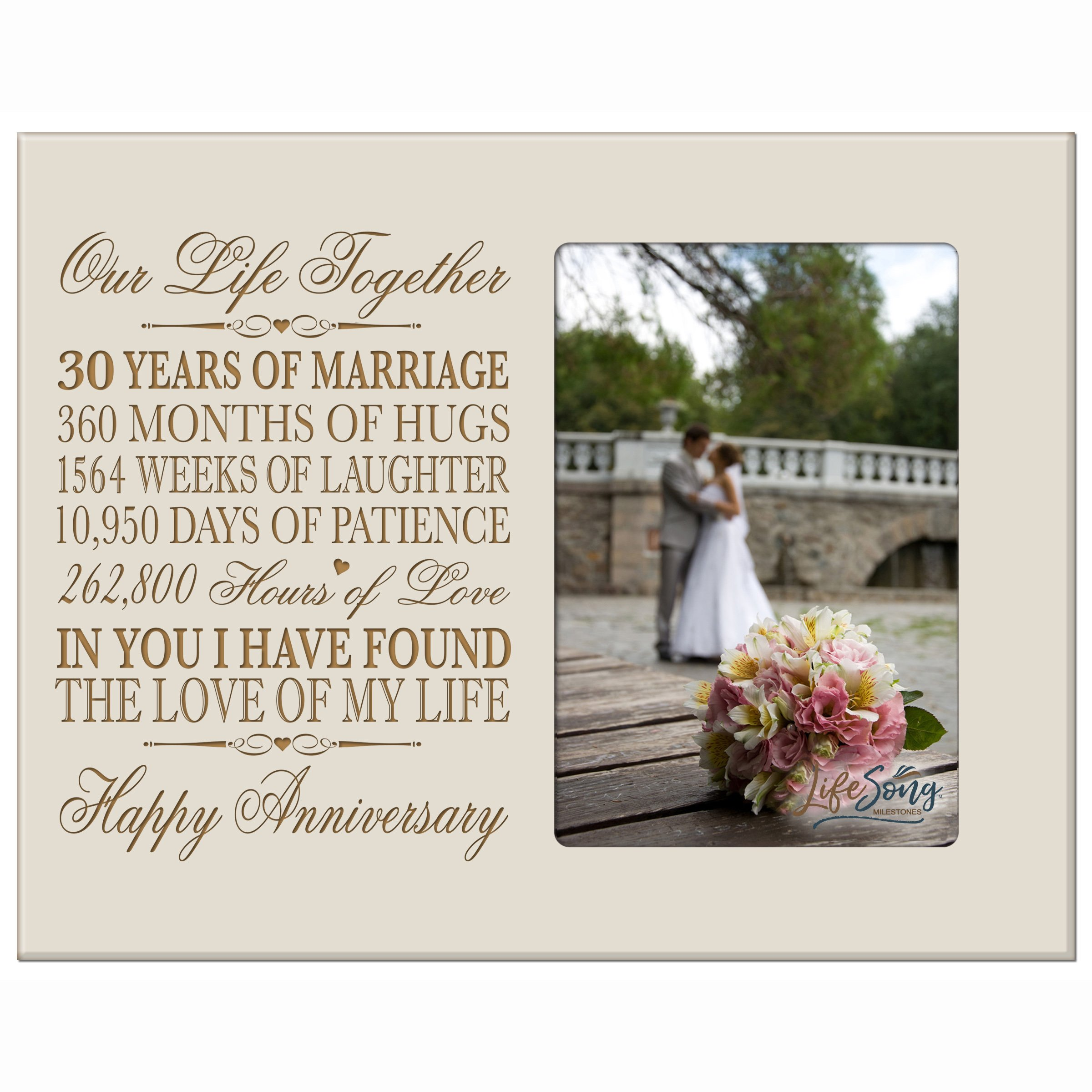 LifeSong Milestones 30 Year Anniversary Picture Frame Gift for her him Couple Custom Engraved 30th Year Wedding Celebration for Husband Wife Photo Frame Holds 1 4x6 Photo 8'' H X 10'' (Ivory)