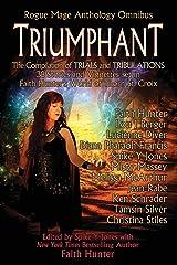Triumphant: Rogue Mage Anthology Omnibus Paperback