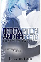 Redemption and Regrets (Chastity Falls Book 4) Kindle Edition