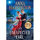 An Unexpected Earl: A Historical Regency Romance (Lords of the Armory, 2)