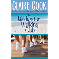 The Wildwater Walking Club: Book 1 of The Wildwater Walking Club series