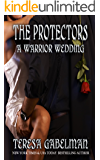 A Warrior Wedding (The Protectors Series) Book #7