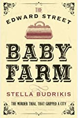The Edward Street Baby Farm Kindle Edition