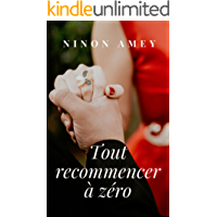 Tout recommencer à zéro (French Edition)