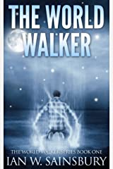 The World Walker (The World Walker Series Book 1) Kindle Edition