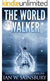 The World Walker (The World Walker Series Book 1) (English Edition)