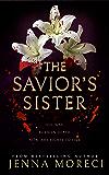 The Savior's Sister (The Savior's Series Book 2)