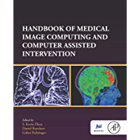 Handbook of Medical Image Computing and Computer Assisted Intervention (Elsevier and Miccal Society)