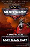 Warshot (WW III Book 5)