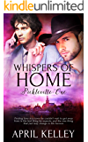 Whispers of Home (Pickleville Book 1)