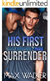 His First Surrender (Stonewall Investigations Miami Book 3)