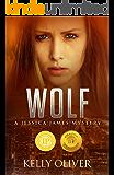 WOLF: Witty Suspense Thriller (Jessica James Mysteries)