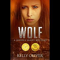 WOLF: A Suspense Thriller (Jessica James Mysteries Book 1) (English Edition)