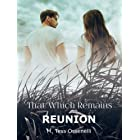 That Which Remains: Reunion