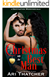 Christmas with the Best Man (Destination Weddings Book 3)