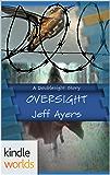 Doublesight: Oversight (Kindle Worlds Short Story)