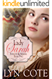 Lady Sarah: Sweeping Historical Saga of Young America (Patriot and Seekers Book 2)
