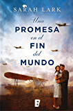 Una promesa en el fin del mundo (Nube blanca 4) (Spanish Edition)
