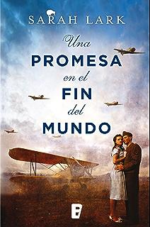 Una promesa en el fin del mundo (Trilogía de la Nube Blanca 4) (