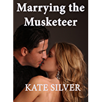 Marrying the Musketeer (All for one, and one for all Book 2) (English Edition)