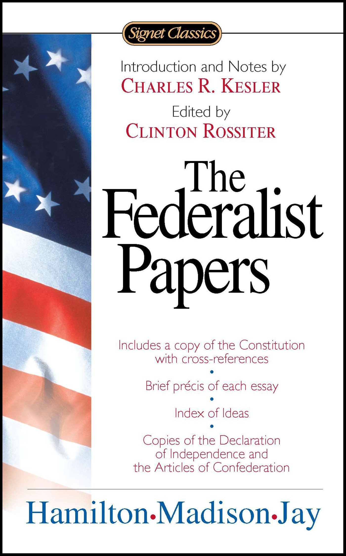 The Federalist Papers (Signet Classics): Amazon.es: Alexander Hamilton, James Madison, John Jay: Libros en idiomas extranjeros