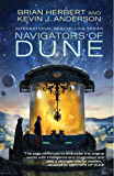 Navigators of Dune (The Great Schools of Dune Book 3)