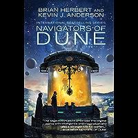 Navigators of Dune (The Great Schools of Dune Book 3)
