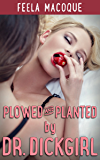 Plowed and Planted by Dr. Dickgirl (Fertile Futa on Female)