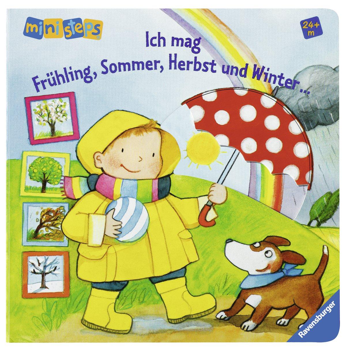 Ich mag Frühling, Sommer, Herbst und Winter ...: Ab 24 Monaten (ministeps Bücher)
