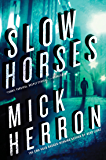 Slow Horses (Slough House Book 1)
