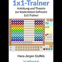 1x1-Trainer (Freeware): Theorie und Hilfe zum Lernen des 1x1 (zur kostenlosen Software) (German Edition)