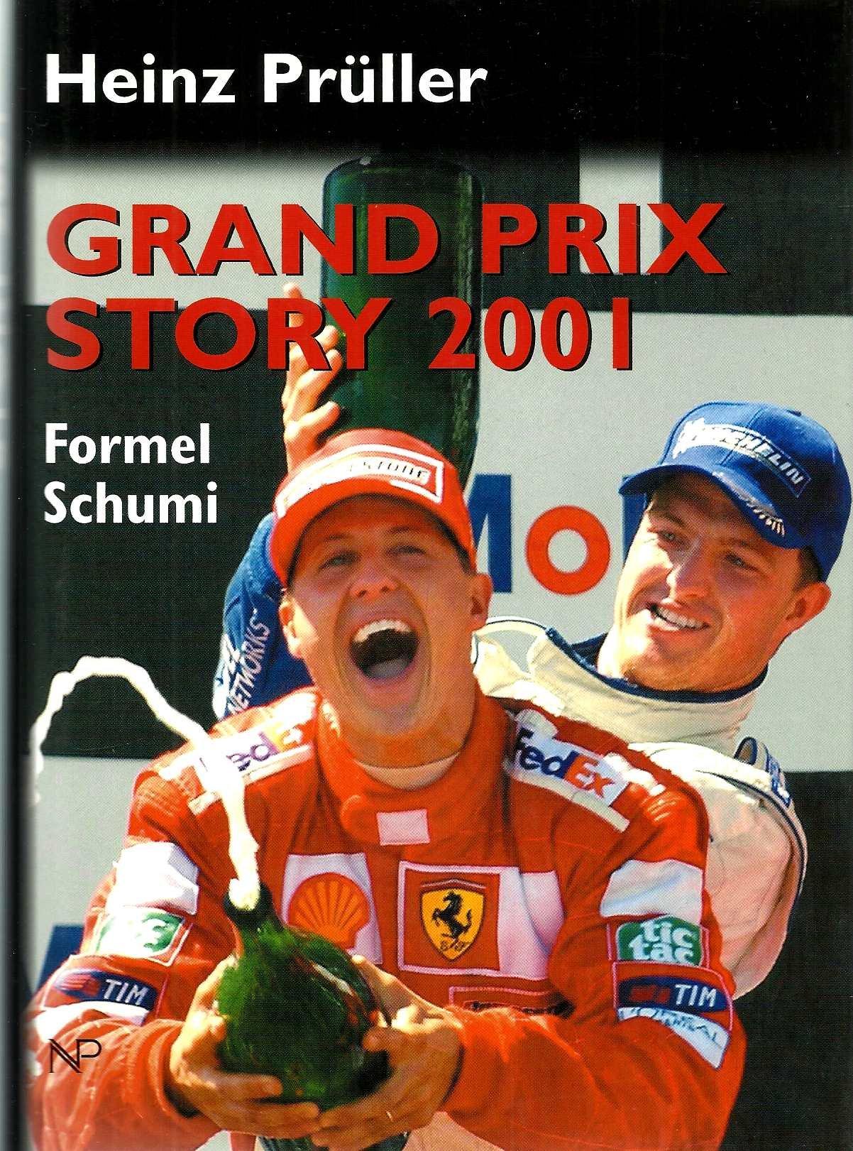Grand Prix Story 2001. Formel Schumi