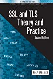 SSL and TLS: Theory and Practice, Second Edition