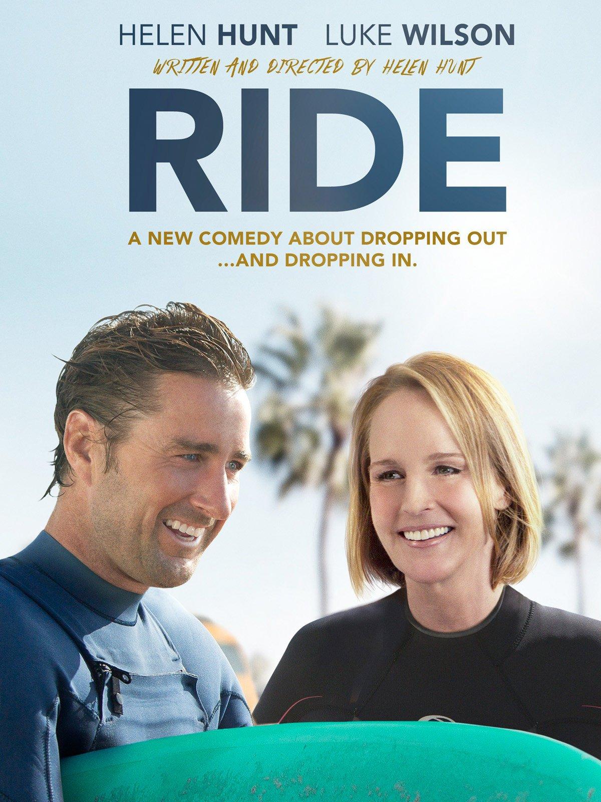 Amazon.com: Ride: Helen Hunt, Luke Wilson, Brenton Thwaites, Moon ...