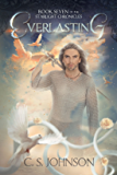 Everlasting: An Epic Fantasy Adventure Series (The Starlight Chronicles Book 7)