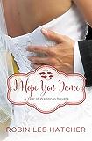 I Hope You Dance: A July Wedding Story (A Year of Weddings Novella Book 8)