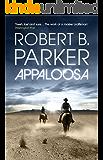Appaloosa (Virgil Cole & Everett Hitch Series Book 1)