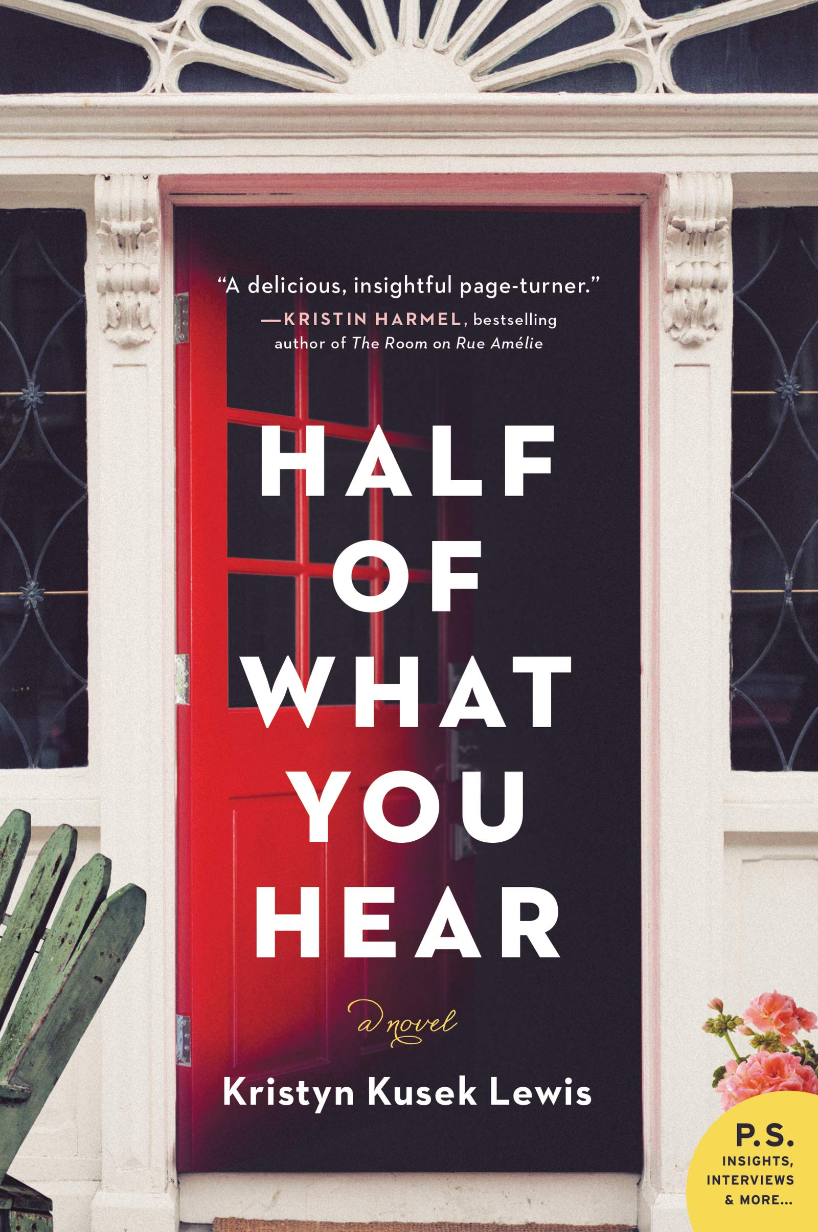 Half of What You Hear: A Novel: Kristyn Kusek Lewis ...