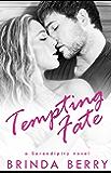 Tempting Fate (A Serendipity Novel Book 2)